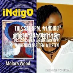 This Sat 9pm, #iNdigO by @molarawood is on @classicFM973 #BookOnReview w @benjiclassicfm #Listen