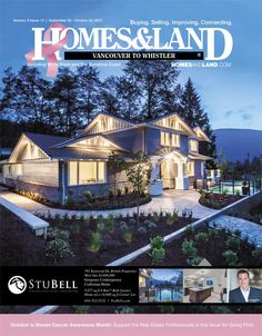 View the latest issue online of Homes & Land Metro Vancouver to Whistler #homesandlandmagazine #realestate #homesforsale