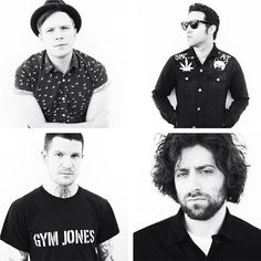Fall Out Boy- these guys are my idols and I love everyone of them, if they weren't here I probably wouldn't be here either. <3