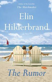 (53)The Rumor by Elin Hilderbrand | Charlotte's Web of Books - Nothing says summer like Elin Hilderbrand
