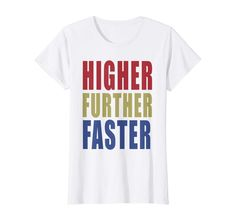 571aa7c760e Captain Marvel Women Higher Further Faster Graphic T-Shirt For Movie Lovers  Gift