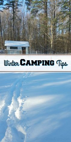 many campers tend to think of the spring, summer and fall months as the best time to camp, don't overlook the beauty of winter camping! I am going to share a few winter camping tips with you to help make sure you have a great trip. Camping Packing, Camping Games, Tent Camping, Camping Gear, Outdoor Camping, Hiking Gear, Camping Equipment, Camping Foods, Camping Storage