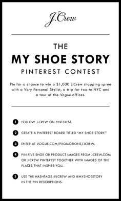 Pin your shoe story for the chance to win a trip for two to NYC, a J.Crew shopping spree and a tour of the Vogue offices. Enter here: www.vogue.com/promotions/jcrew  #myshoestory #jcrew