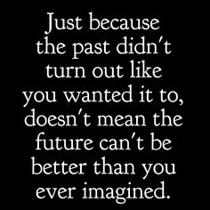 20 Wonderful Image Quotes That Will Boost Your Mood – Your Positive Oasis - Metarnews Sites Past Quotes, Wisdom Quotes, True Quotes, Great Quotes, Quotes To Live By, Motivational Quotes, Inspirational Quotes, Great Sayings, Empowering Women Quotes