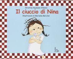 """Un nido di libri. """"Il ciuccio di Nina"""""""