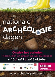 Nationale Archeologiedagen #Nationale Geographics.com Van 16 tot en met 18 oktober vinden de Nationale Archeologiedagen plaats. Op talloze plaatsen in Nederland kun je zelf ervaren welke verhalen er verborgen liggen in de bodem.