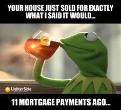 Real Estate Humor Funny as this is. Truth is expensive Real Estate Quotes, Real Estate Humor, Funny Quotes, Funny Memes, Jokes, Humor Quotes, Memes Humor, Comedy Memes, Bitch Quotes