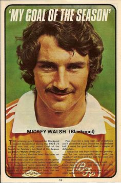 Mickey Walsh of Blackpool in Blackpool Fc, Laws Of The Game, Sir Alex Ferguson, Association Football, Most Popular Sports, Sunderland, My Goals, Soccer Players, 1970s