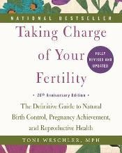 Toni Weschler: Taking Charge of Your Fertility