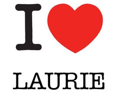 I Heart Laurie #love #heart