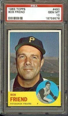 1963 TOPPS #450 BOB FRIEND PSA 10 GEM MT BASEBALL CARD (POP 2; NONE HIGHER)! by Topps. $5.00. 1963 TOPPS #450 BOB FRIEND PSA 10 GEM MT BASEBALL CARD (POP 2; NONE HIGHER)!