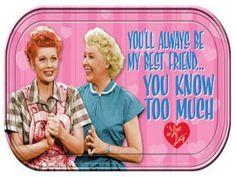 Lucy & Ethyl Best Friends