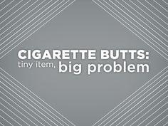cigarette butts environmental impact   Cigarette butts: tiny item, big problem