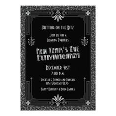 Roaring 20's art deco style New Year's Eve party. Glitz and glamour. This silver and black New Year's Eve party invitation would work great for a roaring 1920's themed party.
