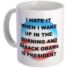 I HATE IT WHEN I WAKE UP IN THE MORNING... on CafePress.com