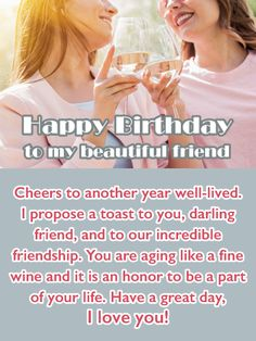 Send Free Cheers to Friendship - Happy Birthday Wish Card for Friend to Loved Ones on Birthday & Greeting Cards by Davia. It's free, and you also can use your own customized birthday calendar and birthday reminders. Happy Birthday Wishes Friendship, Happy Birthday Wishes Messages, Happy Birthday Wishes For A Friend, Happy Birthday Best Friend, Birthday Wishes And Images, Messages For Friends, Wishes For Friends, Happy Birthday Sister, Happy Birthday Gifts