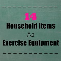 Looking to get fit without having to invest in lots of expensive exercise equipment? Did you know that there are many common household items can double as exercise equipment. Check out these 14 items that you may have laying around your house today. Home Gym Equipment, No Equipment Workout, Gym Essentials, Workout Machines, At Home Gym, Ways To Save Money, At Home Workouts, Cardio Workouts, Get In Shape