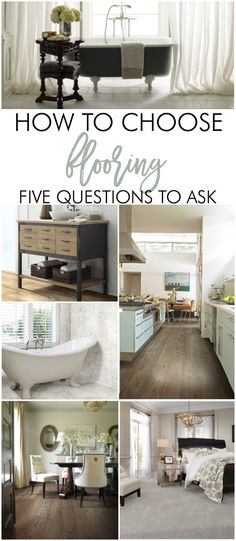 Asking yourself these 5 key questions will help you pick the perfect floors!