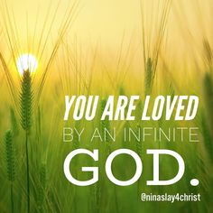 You are so loved..How amazing is that?! Christian quotes and inspiration..Christian blog