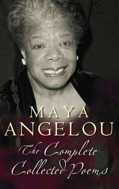 Maya Angelou ~ In college, I saw her read her work in person. It was amazing.
