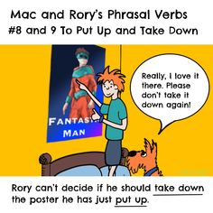 Mac and Rory's phrasal verbs #8 and 9: to put up and take down. English Grammar For Kids, Grammar Rules, Homeschool, Mac, Learning, Homeschooling, Study, Teaching, Studying