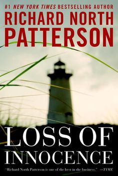 Loss of Innocence (Blaine Trilogy # 2) by Richard North Patterson