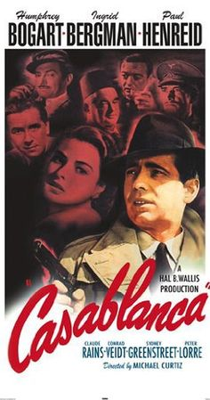 Casablanca - Directed by Michael Curtiz.  With Humphrey Bogart, Ingrid Bergman, Paul Henreid, Claude Rains. Set in Casablanca, Morocco during the early days of World War II: An American expatriate meets a former lover, with unforeseen complications.