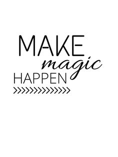 Make magic happen | Napis | do pobrania