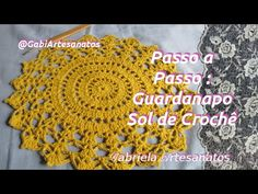 Passo a Passo: Guardanapo Sol de Crochê - YouTube Crochet Tablecloth, Crochet Doilies, Crochet Flowers, Crochet Hats, Crochet Mandala, Crochet For Beginners, Barbie, Crochet Projects, Crochet Earrings