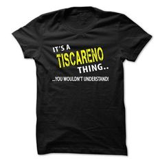 Cool Its a TISCARENO Thing T-Shirts