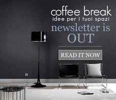 Coffee Break idee per i tuoi spazi: E' uscita la newsletter di Coffee Break