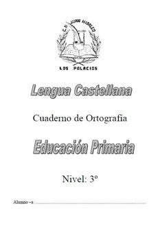 Cuaderno de ortografía para tercer grado - http://materialeducativo.org/cuaderno-de-ortografia-para-tercer-grado/