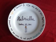 Baptismal Anniversary Plate.  I made this for our Goddaughter.  A special plate for her to eat off of on the anniversary of her Baptism each year.  All you need is a ceramic plate and sharpies.  Bake at 350 for 30min.