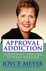 Approval Addiction ~ Joyce Meyer #books