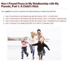 4 Part Series on Parents and Understanding our Relationship with them.