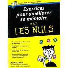 Exercices pour améliorer sa mémoire pour les nuls, Nicolas Conti. 19.90€