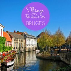 While this is a list of things to do in Bruges. you will discover when you arrive that it's a place with more to offer than just it's major sights.