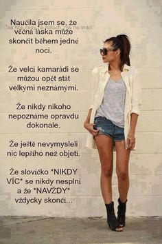 vše je konečné Amazing Quotes, Motto, Just Love, Quotations, Real Life, Jokes, Advice, Facts, Humor