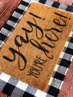 front porch ideas curb appeal Freshen your porch up with this FUN - Yay! You're here welcome doormat! These doormats also makes a wonderful wedding gift for newlyweds, realt Front Door Rugs, Front Door Decor, Home Decor Quotes, Home Decor Pictures, Luxury Homes Interior, Home Interior, Interior Paint, Interior Ideas, Decorating Small Spaces