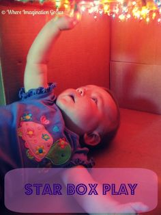Star Box Sensory Play for Infants - Where Imagination Grows Make this again just like the fridge box spaceship student teaching Infant Sensory Activities, Baby Sensory Play, Baby Play, Activities For Kids, Infant Play, Sensory Diet, Infant Room, Baby Lernen, Stars Play