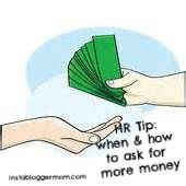 HR Tip: when and how to ask for more money