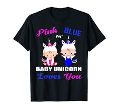 Pink or Blue Baby unicorn Loves You-Gender Reveal tshirt