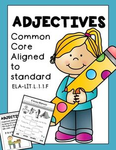 Adjectives! Adjectives! Adjectives! *Print and go! No prep work. CONTENTS10 POSTERS22 Fun Interactive Worksheets all on Adjectives!***Differentiated levels to choose from!***Common Core aligned to :CCSS.ELA-LITERACY.L.1.1.FUse frequently occurring adjectives.Thank you for stopping by.Feel free to become a follower to get the latest freebies and newest upload updates.Need ADVERB worksheets?
