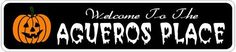 AGUEROS PLACE Lastname Halloween Sign - 4 x 18 Inches by The Lizton Sign Shop. $12.99. Great Gift Idea. Aluminum Brand New Sign. 4 x 18 Inches. Predrillied for Hanging. Rounded Corners. AGUEROS PLACE Lastname Halloween Sign 4 x 18 Inches - Aluminum personalized brand new sign for your Autumn and Halloween Decor. Made of aluminum and high quality lettering and graphics. Made to last for years outdoors and the sign makes an excellent decor piece for indoors. Great for the ...