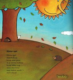 Versje: 'Kleine egel' uit het boek 'Seizoentjes'. Auteur Elly van der Linden; illustrator Debbie Lavreys; Uitgeverij Clavis