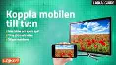Gratis Lajka-guide: Så kopplar du mobilen till TV:n