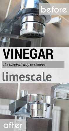 Vinegar - The cheapest way to remove limescale.