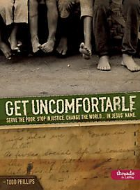 """""""Get Uncomfortable"""" (Member Book) by Todd Phillips. Learn how to serve the poor, stop injustice and changed the world. This book is geared toward young adults. Philippians 4 16, Young Adult Ministry, Faith Moves Mountains, Christian Devotions, Help The Poor, In Christ Alone, Walk By Faith, Bible Lessons"""