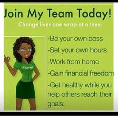Looking for hard working, self motivated individuals who are SERIOUS about getting healthy and helping others get healthy. Call me or text me 813 500-2292. Let's have fun and tell the world about 'that crazy wrap thing!'