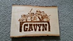 This is a cool wood burning I made for someone of the ninja turtles and the name of the individual it's going to.